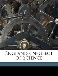 England's Neglect of Science by John Perry image