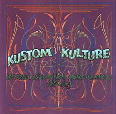 Kustom Kulture by Von Dutch