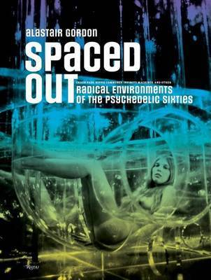 Spaced Out by Alastair Gordon