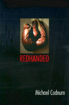 Redhanded by Michael Cadnum image