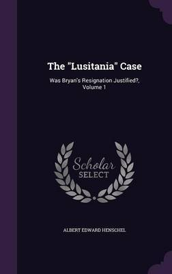The Lusitania Case by Albert Edward Henschel image