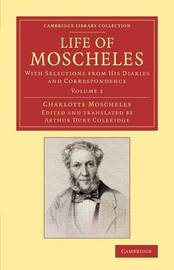 Life of Moscheles by Charlotte Moscheles