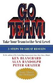 Go Team! by Ken Blanchard