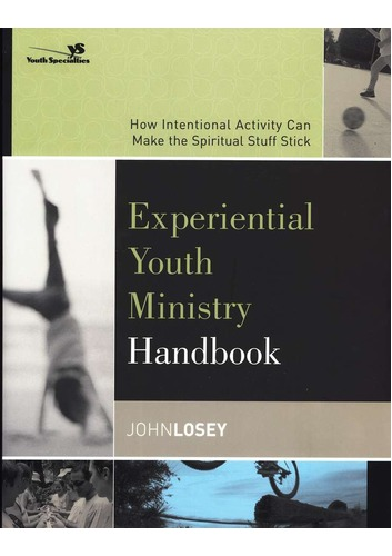 Experiential Youth Ministry Handbook by John Losey image