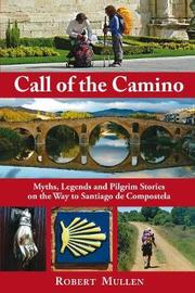 Call of the Camino by Robert Mullen image