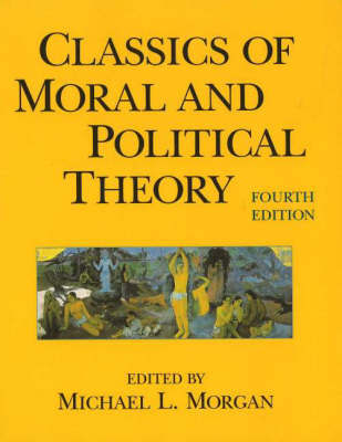 Classics of Moral and Political Theory, 4th Edition image