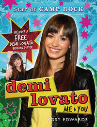 "Demi Lovato: Me and You - Star of ""Camp Rock"" by Posy Edwards image"