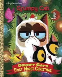 Grumpy Cat's First Worst Christmas by Golden Books