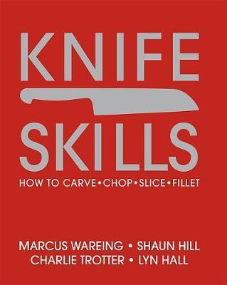 Knife Skills by Marcus Wareing image