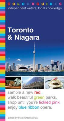 Toronto and Niagara Colourguide by Mark Grzeskowiak