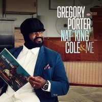 Nat King Cole & Me by Gregory Porter