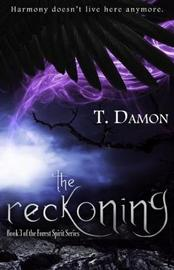 The Reckoning by T Damon