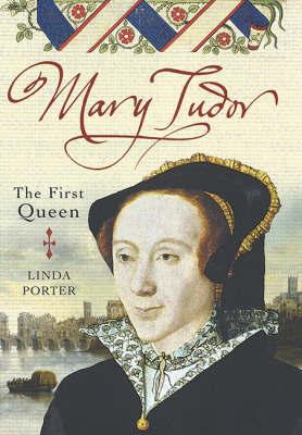 Mary Tudor by Linda Porter image