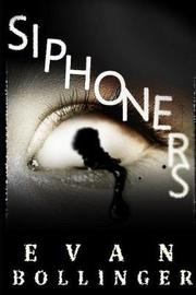 Siphoners by Evan Bollinger