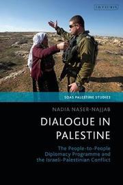 Dialogue in Palestine by Nadia Naser-Najjab