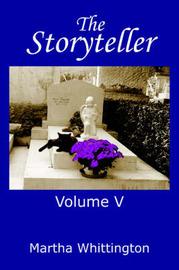 The Storyteller, Volume V by Martha Whittington image