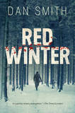 Red Winter - A Novel by Dan Smith