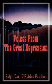 Voices From The Great Depression by Ralph Cain image