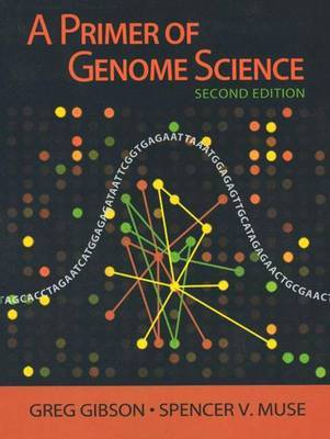 A Primer of Genome Science by Spencer Muse