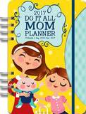 2017 Mom's Do It All Planner