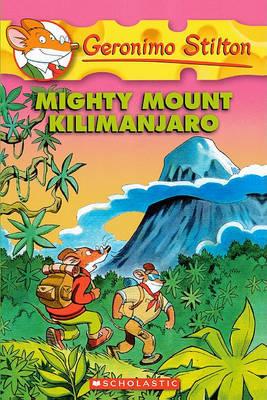 Mighty Mount Kilimanjaro by Geronimo Stilton image