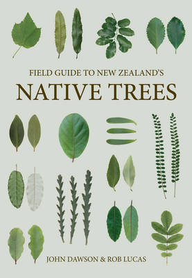 Field Guide to New Zealand's Native Trees by John Dawson image