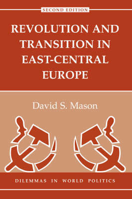 Revolution And Transition In East-central Europe by David S Mason image