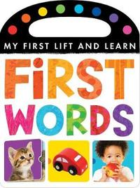 My First Lift and Learn: First Words by Little Tiger Press