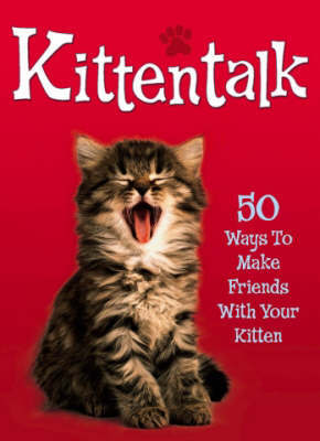 Kittentalk by Claire Bessant