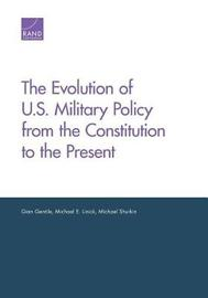 The Evolution of U.S. Military Policy from the Constitution to the Present image