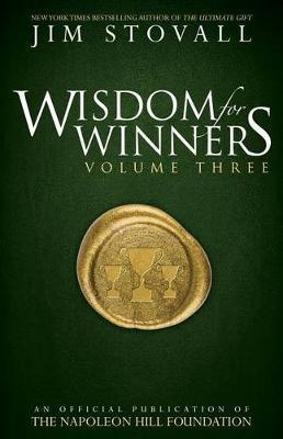 Wisdom for Winners Volume Three by Jim Stovall