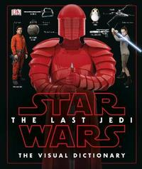 Star Wars The Last Jedi (TM) The Visual Dictionary by Pablo Hidalgo image