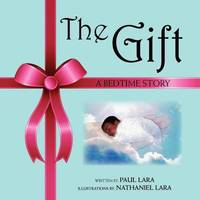 The Gift by Paul Lara