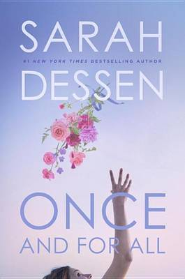 Once and for All by Sarah Dessen image