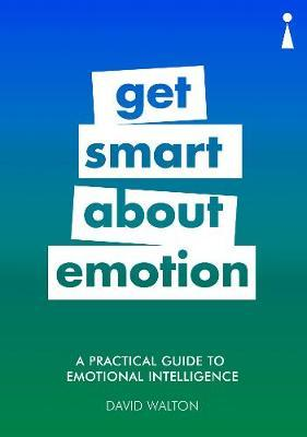 A Practical Guide to Emotional Intelligence by David Walton