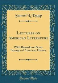 Lectures on American Literature by Samuel L Knapp image