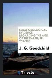 Some Geological Evidence Regarding the Age of the Earth; Pp. 259-308 by J G Goodchild image