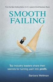 Smooth Failing by Barbara Weltman