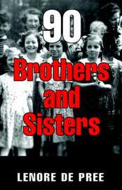 Ninety Brothers and Sisters by Lenore Depree image