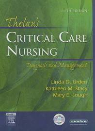 Thelan's Critical Care Nursing: Diagnosis and Management by Linda D Urden image