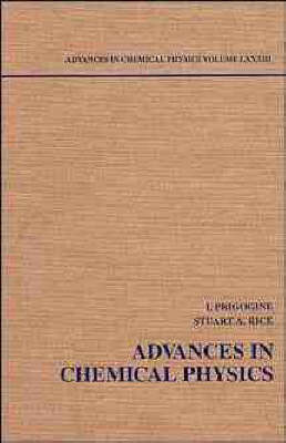 Advances in Chemical Physics by Ilya Prigogine