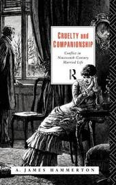 Cruelty and Companionship by A.James Hammerton image