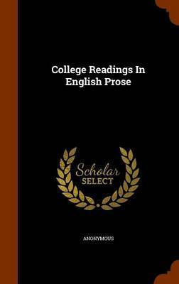 College Readings in English Prose by * Anonymous