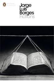 Fictions by Jorge Luis Borges