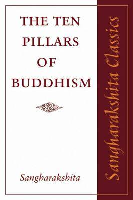 The Ten Pillars of Buddhism by Sangharakshita image