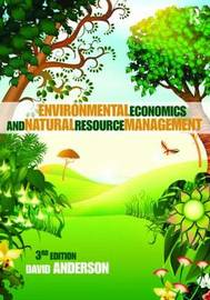 Environmental Economics and Natural Resource Management by David A Anderson image