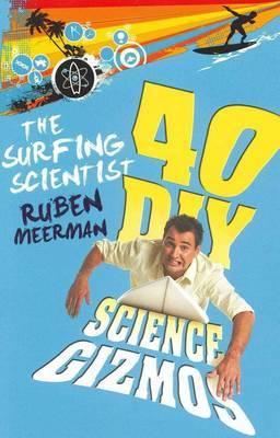 The Surfing Scientist by Ruben Meerman