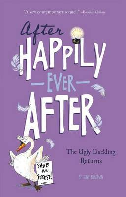 After Happily Ever After: The Ugly Duckling Returns by Tony Bradman image