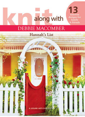 Knit Along with Debbie Macomber: Hannah's List by Debbie Macomber image