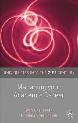 Managing Your Academic Career by Wyn Grant image